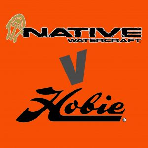 Native v Hobie, Dream Kayaks
